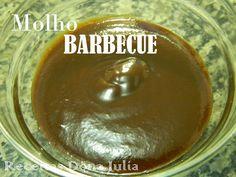 #Boanoite #receitas RECEITAS DONA JULIA - MOLHO BARBECUE