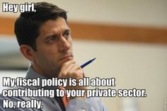 Hey Girl, It's Paul Ryan (I anticipate pinning a LOT of these...)