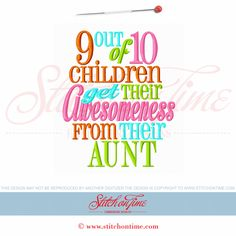 5882 Sayings : 9 out of 10 Children Get Their Awesomeness From T