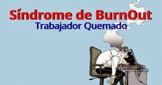 Sindrome BURNOUT - Seguridad y Salud Ocupacional