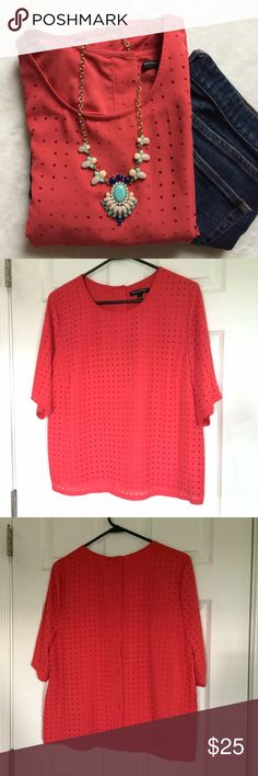 🍀 NWOT LOFT perforated top with liner!! Adorable, loose fit. Liner under body of top (not  for sleeves). 100% polyester. 💕 color is a deep coral, not as orange as shown in photos. LOFT Tops Tees - Short Sleeve