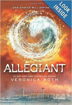 Allegiant (Divergent Series): Veronica Roth: 9780062024060: Amazon.com: Books