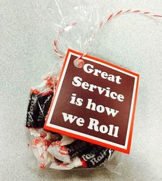 """Great service is how we roll"" customer service week 2015 Employee Appreciation Gifts, Volunteer Appreciation, Employee Gifts, Volunteer Gifts, Staff Gifts, Client Gifts, Teacher Gifts, Team Gifts, Cheer Gifts"