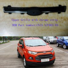 Piece Without Logo Skin Line Electroplate Front Upper Grille With Chrome Strip For Ford Ecosport