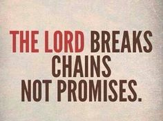 The Lord breaks chains, not promises. You can trust Him. Christian Messages, Christian Quotes, Love The Lord, Gods Love, Answer To Life, Broken Quotes, Broken Chain, Queen, Meaningful Words