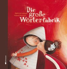 Die große Wörterfabrik. (Geschenkausgabe) von Agnès de Lestrade http://www.amazon.de/dp/3939435562/ref=cm_sw_r_pi_dp_jKQkub1WD66WJ