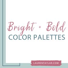 Bright, bold and strong color palettes for branding inspiration and design squarespace