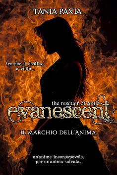 """Copertina del libro """"Il marchio dell'Anima - Evanescent The rescuer of souls #1"""""""