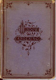 Vintage book cover  botanical  flourish  typography  antiquebooks Book Art e17b381444