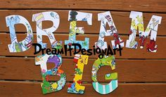 Seussical Alphabet DREAM BIG  Set of 8 Wooden Letters