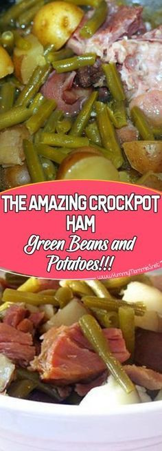 The Amazing Crockpot Ham, Green Beans and Potatoes! Via The Amazing Crockpot Ham, Green Beans and Potatoes! Via crockpot crockpot recipes recipe ideas casserole recipes slow cooker recipes slow cooker Crockpot Dishes, Crock Pot Slow Cooker, Crock Pot Cooking, Pressure Cooker Recipes, Crock Pots, Crockpot Meals, Cooking Turkey, Cooking Rice, Cooking Steak