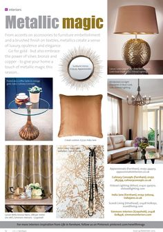 Metallic magic ~ How simple accessories and stylish statements can create a sense of opulence, elegance and luxury at the heart of the home. Farnham Surrey, Going For Gold, Oversized Mirror, Metallic, Home And Garden, Gardens, Homes, Magic, Interiors