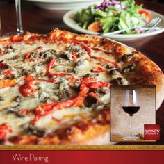 Treat your Valentine to a richly aromatic Pinot Noir, which enhances the savory flavors of your Portobello Pizza.