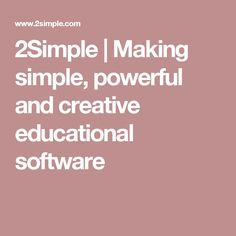 2Simple | Making simple, powerful and creative educational software Educational Software, Secondary School, Make It Simple, Digital, Creative, How To Make, Middle School, High School