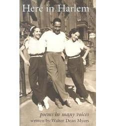Here in Harlem by Walter Dean Myers