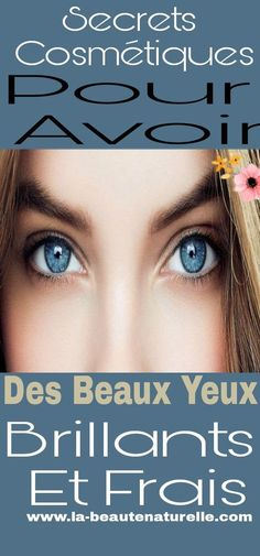 Cosmetic secrets to have beautiful bright and fresh eyes Raw Beauty, Blue Eye Makeup, Blue Eyes, The Secret, Bright, Cosmetics, Beautiful, French, Bahia