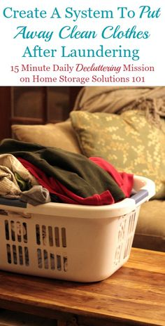 If you are often searching for something to wear amongst large piles of clean clothes here's tips for how to create a system to put away laundry to make the whole laundry process easier for you, plus how to make it a habit.