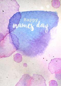 happy names day wasserfarben | Glückwünsche | Echte Postkarten online versenden | MyPostcard.com