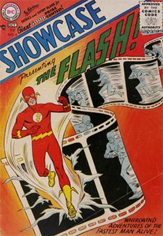 Showcase #4 (October 1956): Origin and First Appearance, The Flash (Barry Allen). Fourth most valuable Silver Age comic book. Click to see market trends