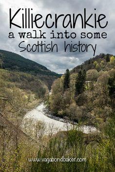 Killiecrankie: a walk into some Scottish History - Vagabond Baker