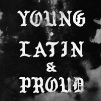 Young Latin And Proud by HeladoNegro on SoundCloud