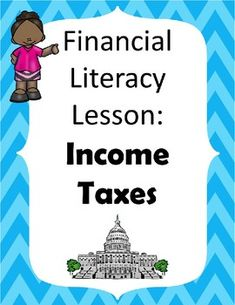 Financial Literacy for Elementary: Income Taxes by truscottteaches Read School Resources, Learning Resources, Teacher Resources, Secondary Resources, Teacher Tools, Teacher Pay Teachers, Elementary Math, Upper Elementary, Financial Literacy