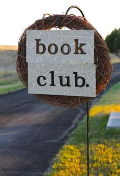 unique book club party anniversary, club parti, welcome signs, birthdays, book parti, girlfriend, book clubs, parti idea, themed parties