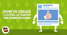 How to Create a #Facebook Like Campaign