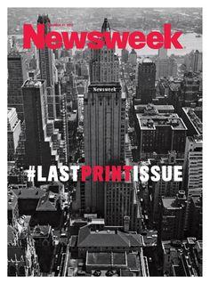 Newsweek、最後の印刷版を飾る表紙をTwitterで公開 - CNET Japan