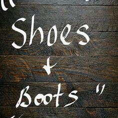 ...Shoes & Boots..... Shoes, boots, etc. Shoes