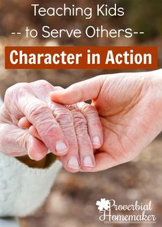 Teach your kids to serve others and put character in action! Love this resource…