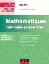 Mathématiques PCSI PTSI, méthodes et exercices