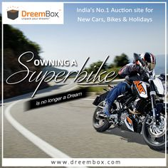 Love Superbikes? Win yours today only at www.dreembox.com India's No. 1 Genuine Auction site, to win your dream bikes, cars, holidays & macbook. #win #contest #winner #bikes #cars #ktm #enfield #applemac #yamaha #crazy #dreembox #macbook #renault #kwid ##auction #amazing #holidays