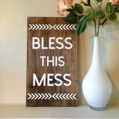Bless This Mess Wood Sign / wooden sign / hand painted sign / home decor / family sign by LifeLessOrdinaryShop on Etsy https://www.etsy.com/listing/400260447/bless-this-mess-wood-sign-wooden-sign