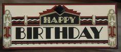Art Deco cartridge - birthday marquee (LOTS of ideas sorted by Cricut Cartridge)