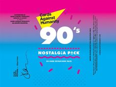Cards Against Humanity: The 90s Nostalgia Expansion Pack    Cards Against Humanity http://www.amazon.com/dp/B00JMN0FN8/ref=cm_sw_r_pi_dp_KFzXtb075WVZ5T3H