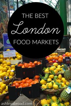 London is now a foodie town. In my humble opinion, you can find more creative and diverse food in London than you can in Paris or Chicago. Don't believe me? Read on to learn all about London's best food markets I discovered during my three weeks in the Big Smoke.