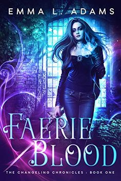Faerie Blood (The Changeling Chronicles Book 1) (English ... https://www.amazon.fr/dp/B01EEENYIC/ref=cm_sw_r_pi_dp_x_SnlKzbKEFT7RG