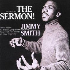 The Sermon! Jimmy Smith - Google Image Result for http://www.jazz.com/assets/2007/12/24/albumcoverJimmySmith-TheSermon.jpg%3F1198498111