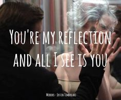 Music Quotes - Justin Timberlake Mirrors