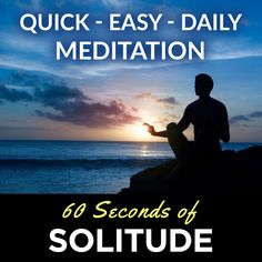 Listen to Podcast - 60 Seconds of Solitude