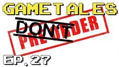 GameTales #27: Pre-Ordering is of the Devil