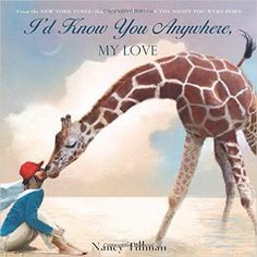 I'd Know You Anywhere, My Love: Nancy Tillman: 9781250072924: Amazon.com: Books