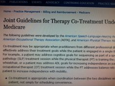 Joint Guidelines for Therapy Co-Treatment Under Medicare. Pinned by SOS Inc. Resources.  Follow all our boards at http://pinterest.com/sostherapy  for therapy resources.
