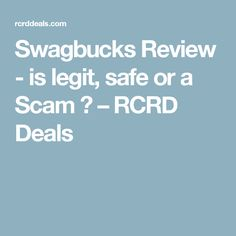 Swagbucks Review - is legit, safe or a Scam ? – RCRD Deals