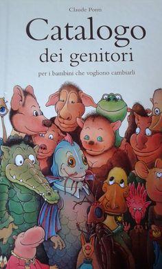 """""""Catalogo dei genitori per i bambini che vogliono cambiarli"""" un libro bellissimo e divertente per tutti quei bambini che ci vorrebbero diversi, una carrellata di genitori simpatici e divertenti da ordinare oppure per sentirci dire semplicemente che siamo unici. libri per bambini, famiglia. #librinoncensurabili"""