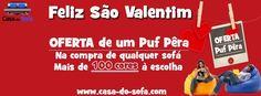 Grande Campanha Dia dos Namorados! Aproveite: www.casa-do-sofa.com