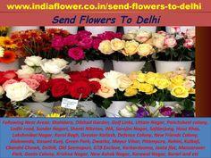Send flowers to delhi Places  We are 24x7 hours available for send flowers to Delhi and all over the india in all events and occassions following near areas: Shahdara, Dilshad Garden, Golf Links, Uttam Nagar, Panchsheel colony, Lodhi road, Sunder Nagari, Shanti Niketan, INA, Sarojini Nagar, Safdarjung, Hauz Khas, Lakshmibai Nagar, Karol Bagh, Greater Kailash, Defence Colony, New Friends Colony, Alaknanda, Vasant Kunj, Green Park, Dwarka, Mayur Vihar, Pitampura, Rohini, Kalkaji, Chandni…