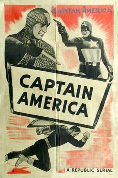 """Movie poster for """"Captain America"""" starring Dick Purcell 1944 - A republic serial. Action Movie Poster, Best Movie Posters, Film Posters, Action Movies, Old Movies, Vintage Movies, Captain America 1944, Comic Book Heroes, Comic Books"""