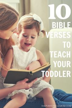 These 10 Bible verses are perfect for toddlers to memorize, helping them hide God's Word in their hearts! They learn so quickly and love committing Scripture to memory!